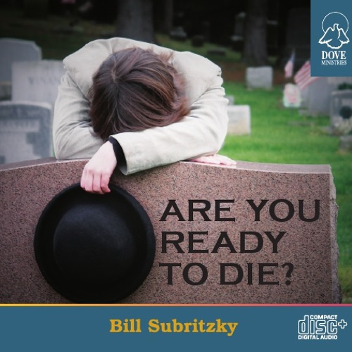 Are You Ready to Die by Bill Subritzky
