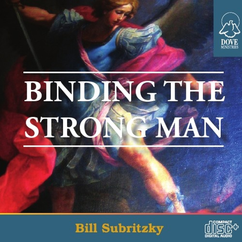 Binding The Strong Man by Bill Subritzky
