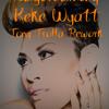 Daydreaming - Keke Wyatt - Troffa Rub