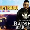 DJ WALEY BABU (ELECTRO HOP MIX) - DJ UG   BADSHAH FT. AASTHA GILL  [UNTAG] DEMO.