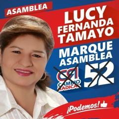 Jingle Lucy Fernanda Tamayo Fierro ¡¡¡PODEMOS!!!