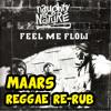 Naughty By Nature- Feel Me Flow (Maars Reggae Re - Rub)