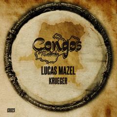 Lucas Mazel - Krueger (Original Mix)
