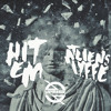 ATLiens X IYFFE - Hit Em (Original Mix)