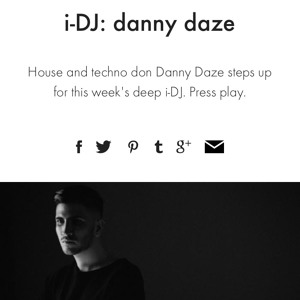 Danny Daze - i-D Mix