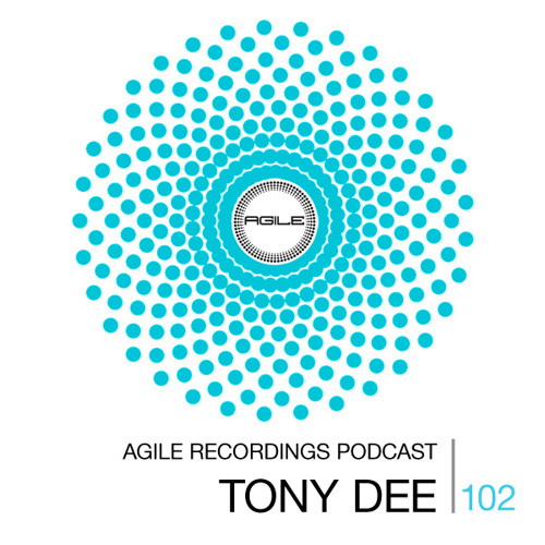 Agile Recordings Podcast 102 with Tony Dee