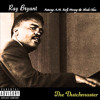 Ray Bryant ft. A.M. Early Morning & Skooda Chose (prod. Spectacular Diagnostics)