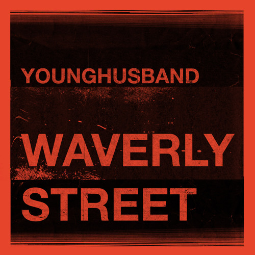 Younghusband - Waverly Street