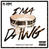 I'ma Dawg (Prod. by Bone Baby)