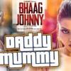 Daddy Mummy Bollywood version.