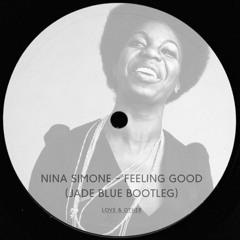 Nina Simone - Feeling Good (Jade Blue Bootleg)