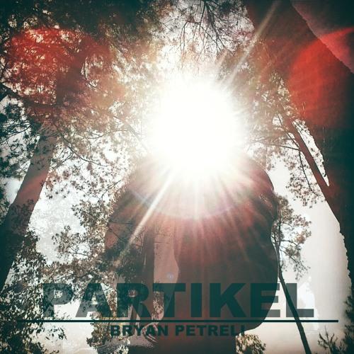 Bryan Petreli - Partikel