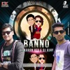 BANNO TERA SWAGGER - DJ KARAN (VFX) & DJ AJAY REMIX