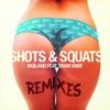 Vigiland ft. Tham Sway - Shots & Squats (Alpharock Remix)