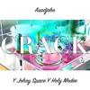 Asadjohn feat. Johny Space Y Holy Modee - CRACK