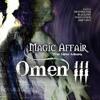 Magic Affair - Omen III [ Han