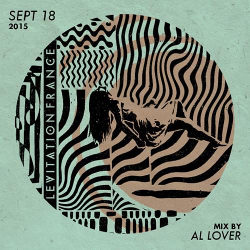 LEVITATION FRANCE - SEPT 18, 2015 - official mix by Al Lover