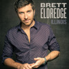 34 - Here's My Song Going Away For A While It Is The Song On Illinois....- Brett Eldredge
