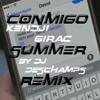 Conmigo Summer Remix By DJ Deschamps