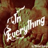 In Everything (Rough Take)