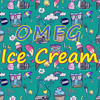 OMFG - Ice Cream