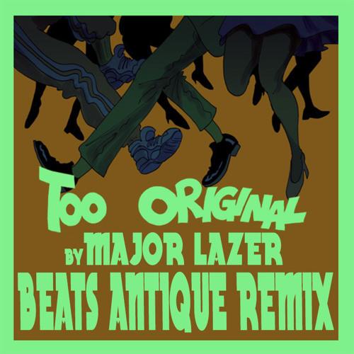 Major Lazer - Too Original (Lis & Amur Remix)