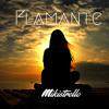 FLAMANTE MIXTAPE