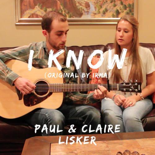I Know (Lisker cover)