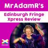 Margaret Thatcher Queen of Soho - MrAdamR's Edinburgh Fringe Xpress Review - *****