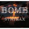 Syntrax - Bomb (Original mix) [FREE DOWNLOAD]
