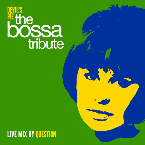 Devil's Pie Bossa Tribute by QSTN (Originally released May 2011)