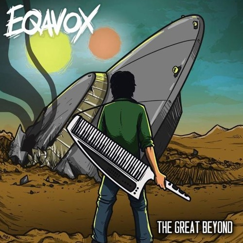 EQAVOX - The Great Beyond (Spoon Wizard Remix)