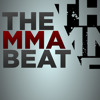 The MMA Beat - Episode 81
