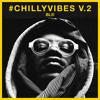 #CHILLYVIBES V.2