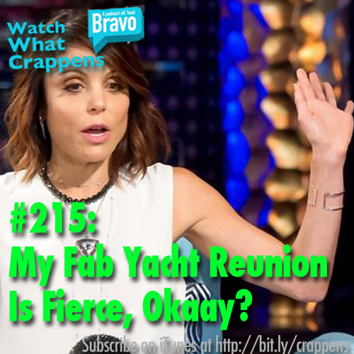 #215: My Fab Yacht Reunion Is Fierce, Okaay?