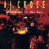A.J. Croce - If You Want Me To Stay (Feat. Flea) - That's Me in the Bar - Compass Records