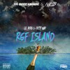 RGF Island (Remix)(Ft. Fetty Wap)
