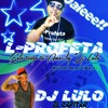 PROFETA DJ LULO - -.mp3