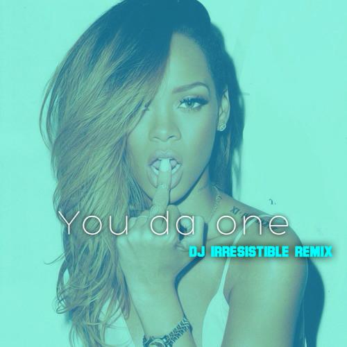 Rihanna you da one (buuckley edit) by buuckley free download.