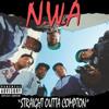 N.W.A - Straight Outta Compton Banga Mix