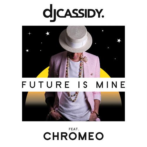 Future Is Mine feat. Chromeo