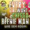 BeenieMan - Every Girl Want Chedda - Wire Dem Riddim Sept 2015
