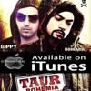 Mitran Ne Taur Kaddi-- feat by Gippy Grewal & Bohemia