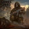 RAVENS CREED - Brigade '77 + Dirty Diary