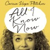 All I Know Now by Carrie Hope Fletcher (audiobook extract)