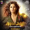 Afghan Jalebi (Phantom) - DJ Ansh & DJ Shadow Dubai Remix