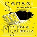 Mos Def & Ski Beatz Sensei On The Block Artwork