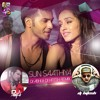 14. SUN SAATHIYA - DJ ABHI N DJ HITESH REMIX