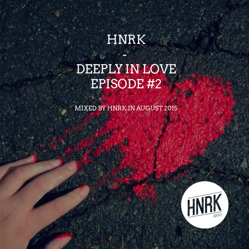 Deeply In Love Episode #2 [FREE DOWNLOAD]