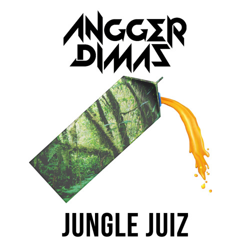 Angger Dimas - Jungle Juiz (Original Mix)